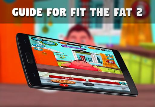 Guide for Fit The Fat 2 poster