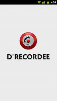 D'Recordee Call Recorder poster