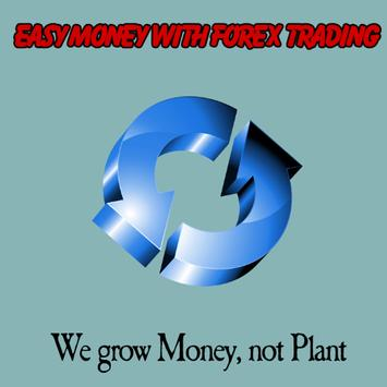Easy Money With Forex Trading apk screenshot