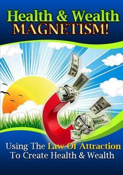 Health & Wealth Magnetism poster