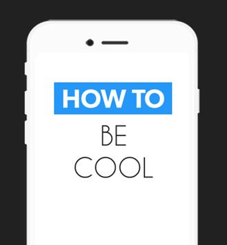 How To Be Cool poster