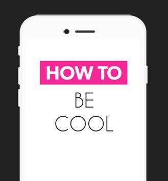 How To Be Cool apk screenshot