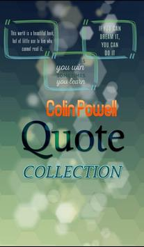 Colin Powell  Quotes poster