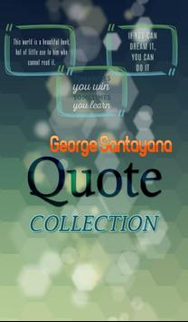 George Santayana Quotes poster