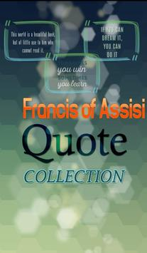 Francis of Assisi Quotes poster