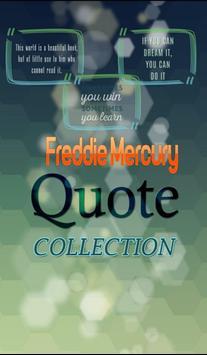 Freddie Mercury Quotes poster