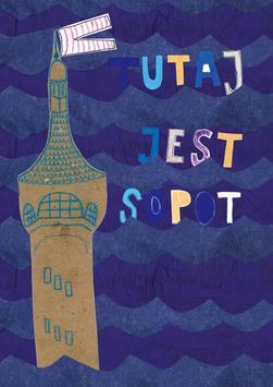 Tutaj Jest Sopot poster