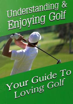 Understanding And Playing Golf poster