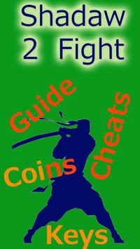 Guide Coins Shadaw Fight 2 poster