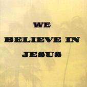 We believe in Jesus icon