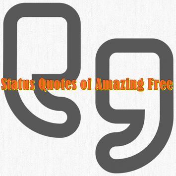 Status Quotes of Amazing Free poster