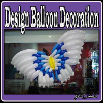 Design Balloon Decoration poster