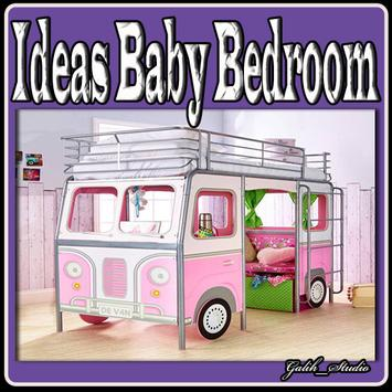 Ideas Baby Bedroom apk screenshot