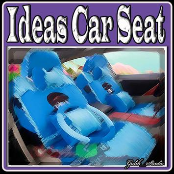 Ideas Car Seat poster