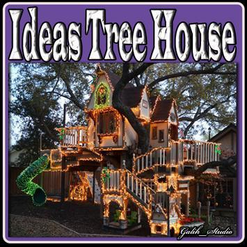Ideas Tree House apk screenshot
