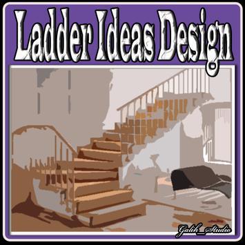 Ladder Ideas Design poster