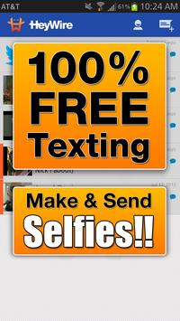 GoHeyWire Text FREE Texting poster