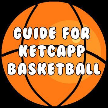 Guide for Basketball Ketchapp apk screenshot