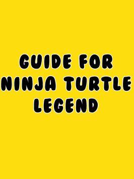 Guide for Legend Ninja Turtle poster