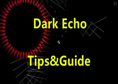 Guide for Dark Echo apk screenshot