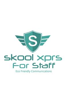 Skool Xprs for Staff poster