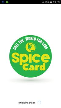 Spice Card Free & Cheap Calls poster