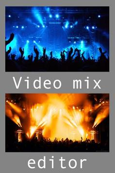 Video Mixing & Editor poster