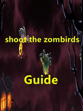 Guide for Shoot The Zombirds poster