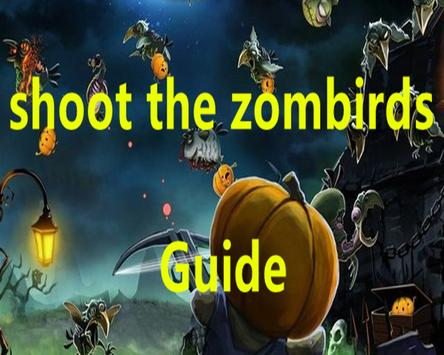 Guide for Shoot The Zombirds apk screenshot
