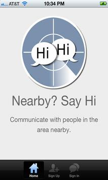 Nearby? Say hi. poster