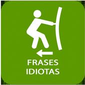 Frases Idiotas icon