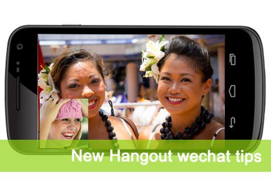 New Hangout Wechat Tips apk screenshot