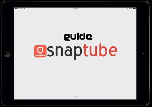 New Snaptube Guide poster