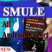 Guide SMULE Suport All Android icon