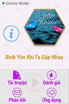 Bình Yên Khi Ta Gặp Nhau FULL apk screenshot