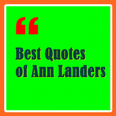 Best Quotes of Ann Landers icon
