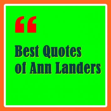 Best Quotes of Ann Landers poster