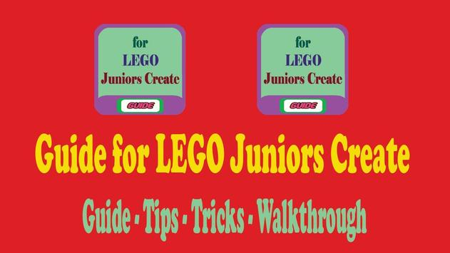Guide for LEGO Juniors Create poster