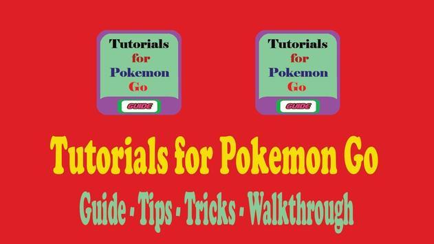 Tutorials for Pokemon Go poster