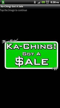 Ka-Ching! Got A Sale poster