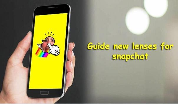 Guide new lenses for snapchat poster