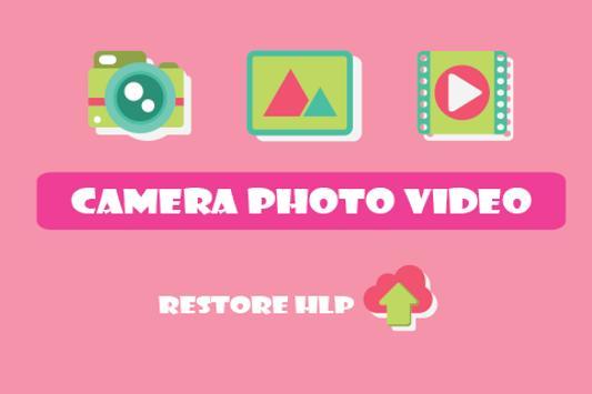 Camera Photo Video Restore HLP apk screenshot