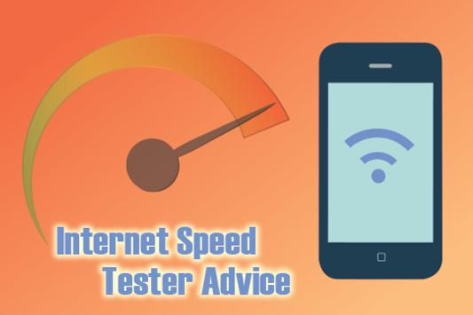 Internet Speed Tester Advice poster