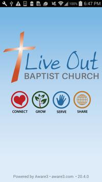 Live Out Baptist Church poster