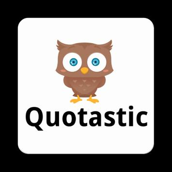 Quotastic - Quotes and Sayings poster