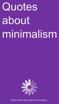Quotes about minimalism poster