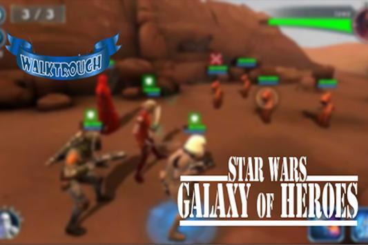 Guide:Star Wars Galaxy of Hero apk screenshot