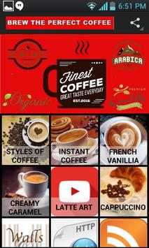 How To Make The Perfect Coffee poster