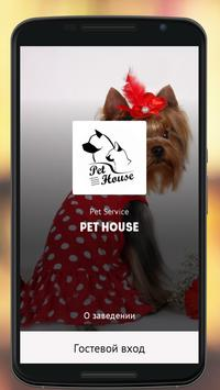 Pet House poster