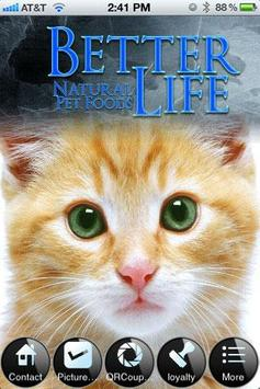 Better Life Natural Pet Foods poster